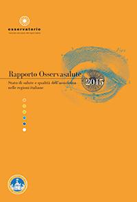 Rapporto Osservasalute 2015