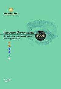 Rapporto Osservasalute 2004