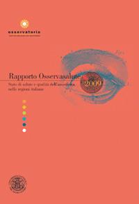 Rapporto Osservasalute 2009